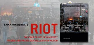 RIOT - Was war da Los in Hamburg